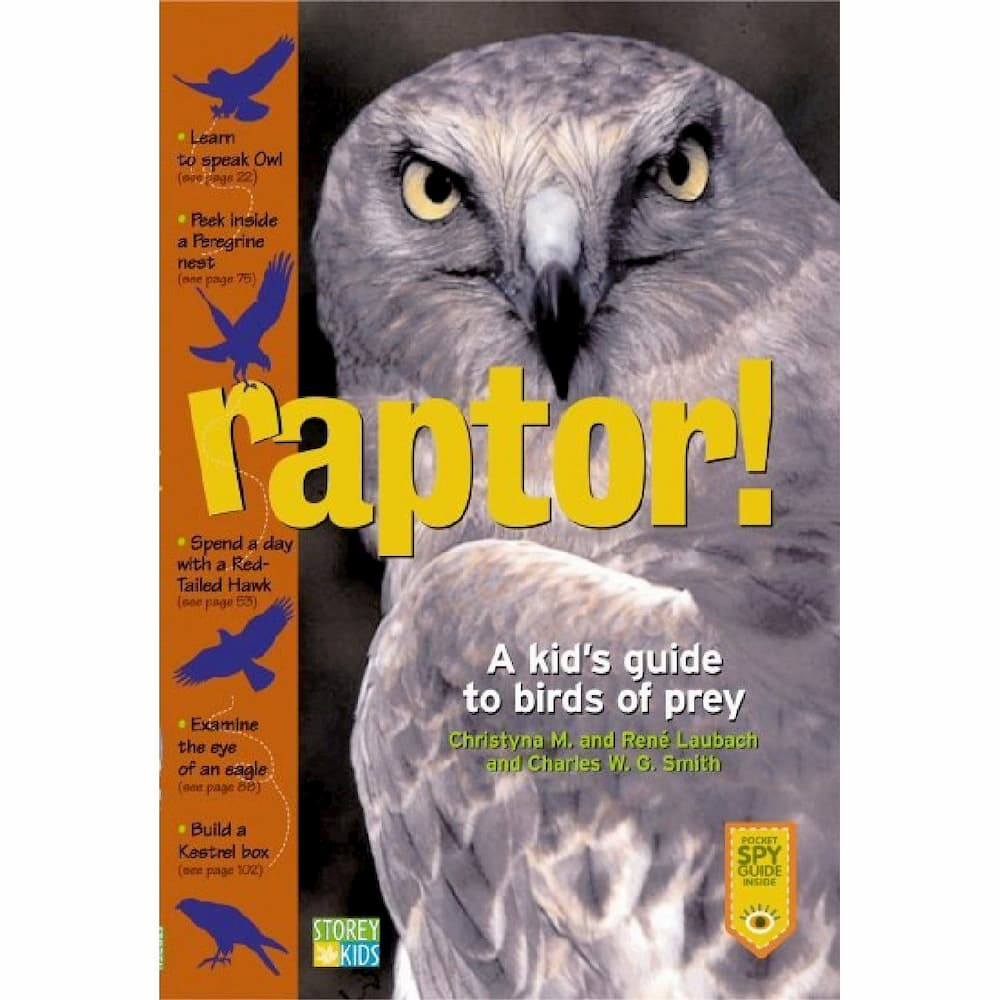 Book: Raptor! A Kid's Guide To Birds Of Prey